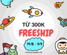 Freeship cho mọi đơn hàng từ 300k